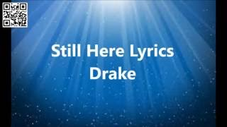 Drake - Still Here Lyrics By Drake Views From The 6