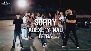 Sorry - Adexe & Nau ft. Iván Troyano - Letra (Justin Bieber)