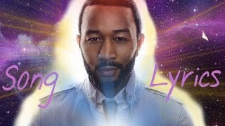 John Legend - Love Me Now Lyric video [LYRICS]