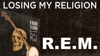 O Bardo e o Banjo - Losing My Religion (R.E.M. Cover Bluegrass)