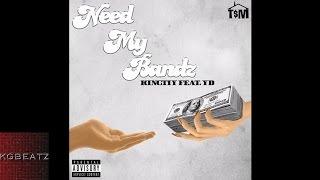 King Tiy ft. YD - Need My Bandz [Prod. By Kayoe] [New 2016]