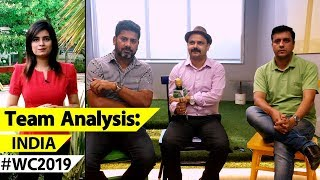 WORLD CUP TEAM ANALYSIS INDIA: What Makes India Strong Favs - Batting or Bowling? #CWC2019