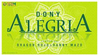 Dony - Alegría ft. Dragon Rojo & Danny Mazo (Official Audio)