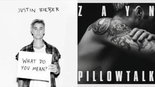 Justin Bieber vs. ZAYN - What Do You Mean x PILLOWTALK