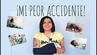 MI PEOR ACCIDENTE - Parte 1 #STORYTIME