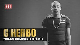 G Herbo Freestyle - XXL Freshman 2016
