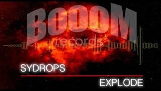 SYDROPS - EXPLODE - TEASER [BOR034]