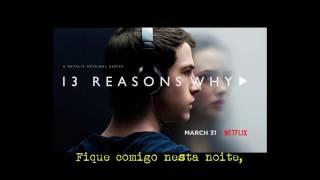 Vance Joy - Mess is mine (Tradução Poética) - 13 Reasons Why