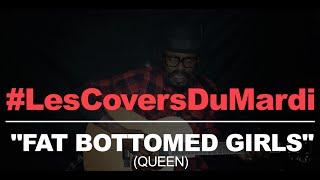 """Queen - """"Fat Bottomed Girls"""" (Tété Cover)"""