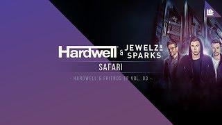 Hardwell & Jewelz & Sparks - Safari (Music Video)