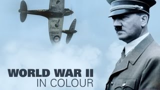 World War II in HD Colour: Britain At Bay (Part 3/13) width=