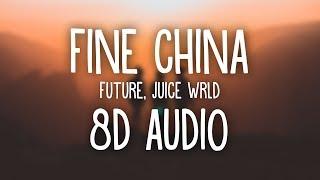 Future, Juice WRLD - Fine China (8D AUDIO) 🎧