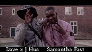 Dave ft. J Hus - Samantha - Sped Up Version