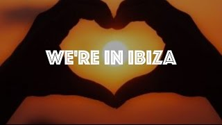 DJ Receder - We're In Ibiza (Official Lyric Video)