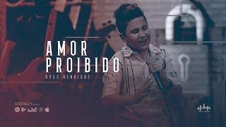 Hugo Henrique - Amor Proibido (DVD Só Dessa Vez)
