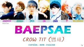 BTS (방탄소년단) – BAEPSAE/CROW TIT (뱁새) [ Rom   Eng   Esp lyrics]