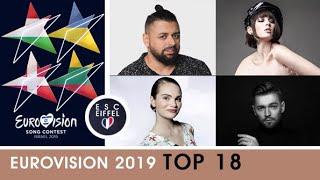 EUROVISION 2019 | TOP 18 (+Hungary, Ukraine, Denmark, Lithuania)