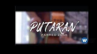 Putaran - Farred Zane