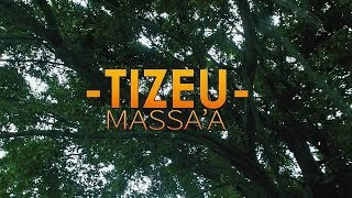 TIZEU - Massa'a (Official Video)