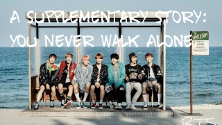 BTS (방탄소년단) - 'A Supplementary Story: You Never Walk Alone' [Han|Rom|Eng lyrics] [FULL Version]