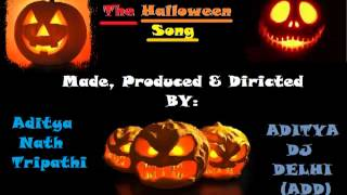 The Halloween Song : Adityadjdelhi : FL Studio 10
