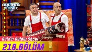 Güldür Güldür Show 218.Bölüm (Tek Parça Full HD)