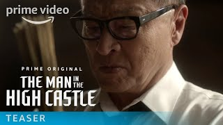The Man in the High Castle - Season 2 Official Teaser   Amazon Video