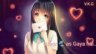 Tum aa gaye ho noor aa gaya hai || lovely songs ||  status song