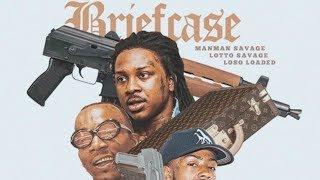 Manman Savage ft Lotto Savage & Loso Loaded - Briefcase [Prod by Bighead, Gnealz & Big Emm]