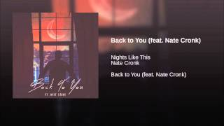 Back to You (feat. Nate Cronk)