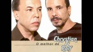 13 - O Futuro É Uma Incerteza - Chrystian e Ralf