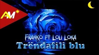 Franko ft. Loli Loka - Mos qaj ti per mua (Official Lyrics Video) width=