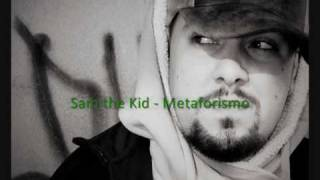 Sam the Kid - Metaforismo