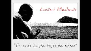 """LUIS MIGUEL MEDINA - """"En Una Simple Hoja De Papel"""""""