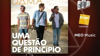 D.A.M.A  - UMA QUESTÃO DE PRINCIPIO