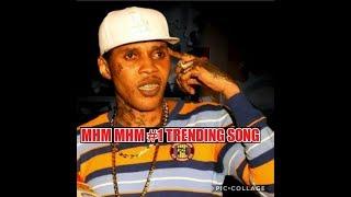 Vybz Kartel  Song Mhm Mhm Is The #1 Trending Song On YouTube..[yeti boss tv]