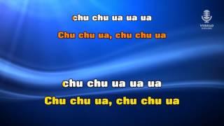 ♫ Karaoke CHU CHU UA - Brigada Bum