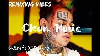 6IX9INE - TATI (feat. DJ SpinKing) (Clean Audio) (Read Desc.)