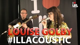 Louise Golbey - Something's Got To Give #ILLACOUSTIC