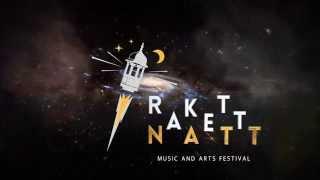 RakettNatt 2015 - Spesiell hilsen fra MØ!