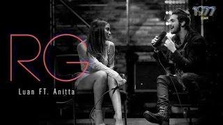 Luan Santana - RG feat Anitta (DVD 1977) (Letra)