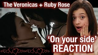 REACTION: On Your Side - The Veronicas + Ruby Rose