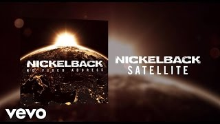 Nickelback - Satellite (Audio)