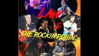 One Step at a Time / LAW & THE ROCKIN'ROBIN'S