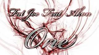 Fat Joe Feat. Akon - One (Dirty Version)
