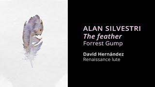 ALAN SILVESTRI: The feather | Forrest Gump (Renaissance lute cover)
