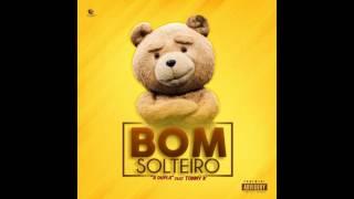 A Dupla ft Tonny K - BOM SOLTEIRO AUDIO