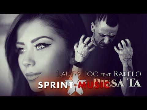 Laura Toc feat. Ralflo - Piesa Ta