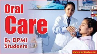 Tips for Mouth Cleaning , Fresh Breath & Healthy Gums by DPMI Students