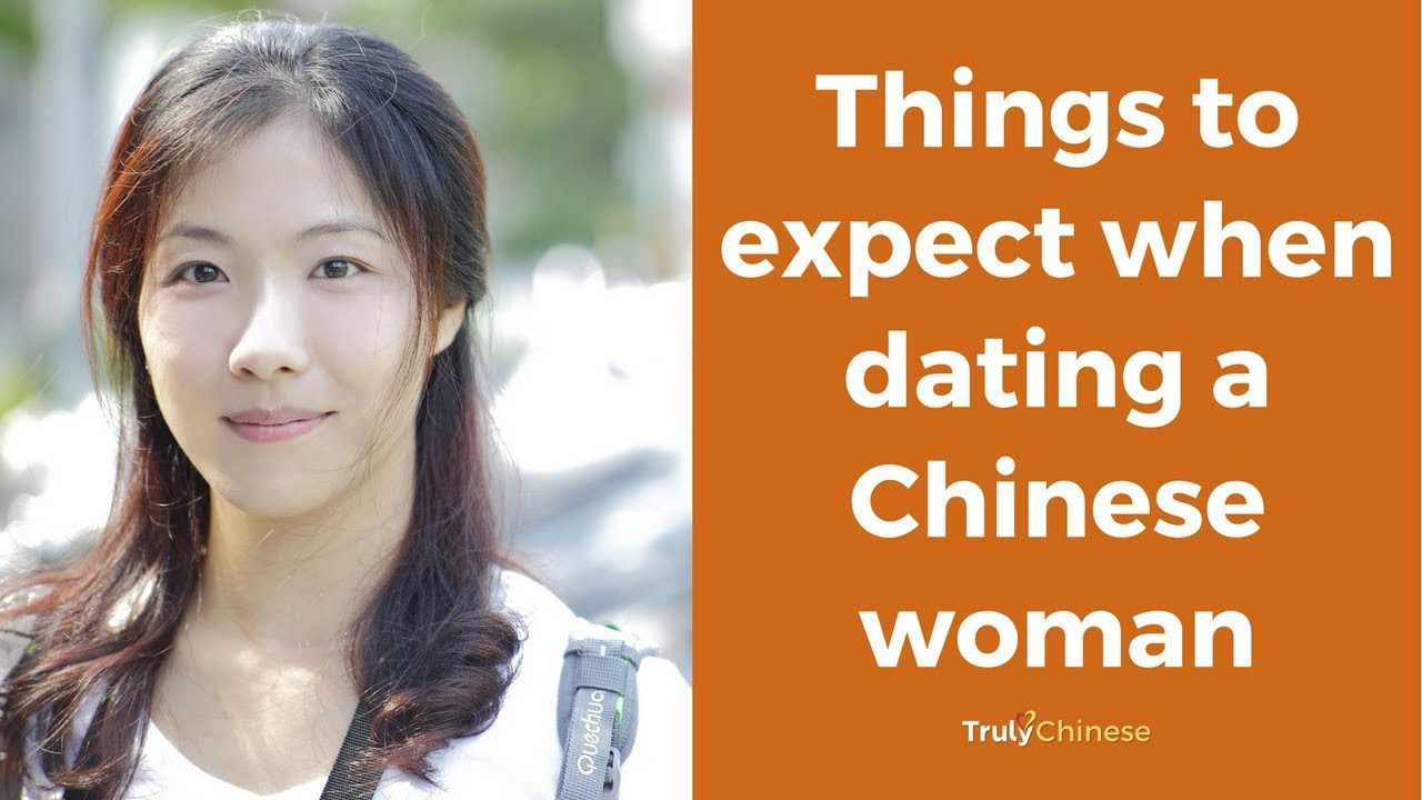 what to expect when dating a chinese woman